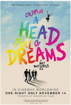 Coldplay A Head Full Of Dreams Official Film Trailer