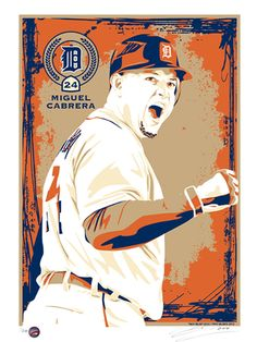 Miguel Cabrera of the Detroit Tigers. Hand made screen print, limited edition of 200.  Signed and individually numbered. $50