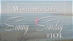 Josie´s little Wonderland: Wochenrückblick  Sunny Sunday #104 #weekreview #blogging #personalpost #kolumne