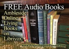All of the Ambleside Online books available on Librivox (listed by year)