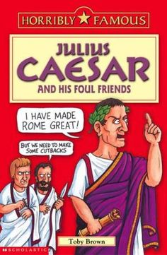 """""""Julius Caesar and his Foul Friends (Horribly Famous)"""" av Toby Brown"""