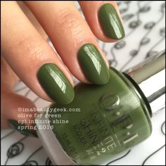 Opi Infinite Shine - Olive for green. Spring 2016.