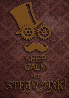 http://duvallonfecit.deviantart.com/art/KEEP-CALM-and-STEAMPUNK-570660265