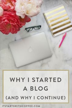 Why I Started A Blog - It Starts With Coffee - A Lifestyle + Beauty Blog by Neely Moldovan