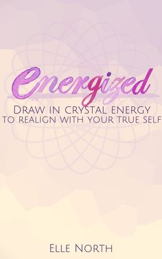 Energized - Draw in Crystal Energy to Realign with Your True Self on Etsy, $37.00