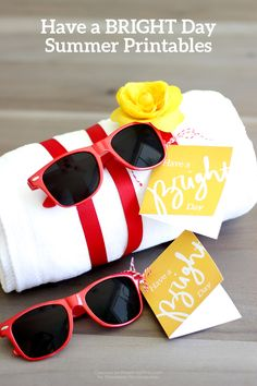 Have a Bright Day Summer Printables. Fun summer gift idea!