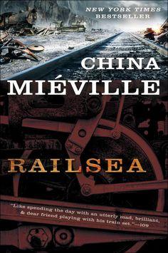 Railsea ~China Mieville
