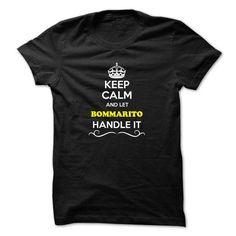 Keep Calm and Let BOMMARITO Handle it - #cute tee #tee trinken. GUARANTEE => https://www.sunfrog.com/LifeStyle/Keep-Calm-and-Let-BOMMARITO-Handle-it.html?68278