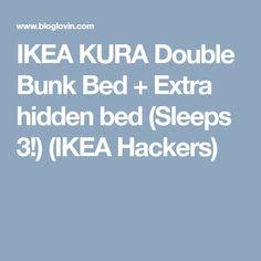 IKEA KURA Double Bunk Bed + Extra hidden bed (Sleeps 3!) (IKEA Hackers)