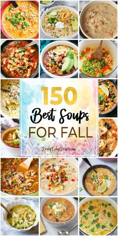 150 Best Soups For Fall