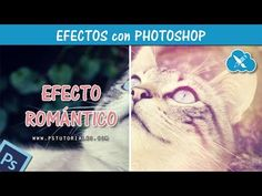 Efecto Romántico Photoshop Tutorial
