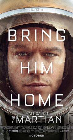 Directed by Ridley Scott.  With Matt Damon, Jessica Chastain, Kristen Wiig, Kate Mara. An astronaut becomes stranded on Mars after his team assume him dead, and must rely on his ingenuity to find a way to signal to Earth that he is alive.