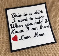 Memory Patch INSTANT DIGITAL DOWNLOAD  This is a shirt Love