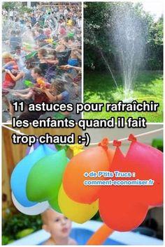11 Astuces Pour Rafraîchir les Enfants Quand Il Fait TROP CHAUD.
