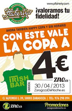 Promociones ZNO. Flaherty's Irish Pub. Con este vale tus copas a 4€ todos los días a todas horas. Descarga, Imprime y ¡Ahorra! #Descuento #Promoción #Pub #Zaragoza