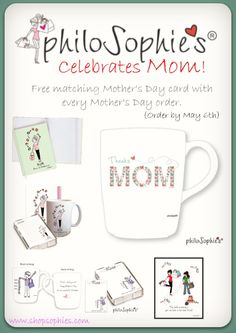 philoSophies celebrates MOM! Great gifts to say THANKS Mom!