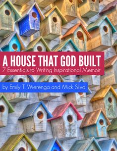A House that God Built: 7 Essentials to Writing Inspirational Memoir by Emily Wierenga and Mick Silva found at http://www.emilywierenga.com/books/house-god-built/