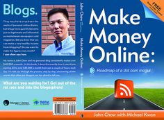 michaelkwan.com - The front and back covers to the book I co-authored with John Chow. Want to make money blogging? Available for purchase now michaelkwan.com/moneybook.    http://www.sfi4.com/14270724.0/Real2  Hunting for a  GREAT way to earn money online? L