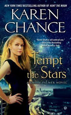 Tempt the Stars (Cassandra Palmer, #6) by Karen Chance - October 1st, 2013