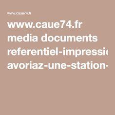 www.caue74.fr media documents referentiel-impression avoriaz-une-station-intemporelle-a-s-n-1.pdf