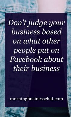 Don't judge your business based on what other people post on Facebook.  Facebook failure syndrome