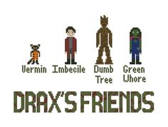 Ha ha ha!!  Drax's Friends Guardians of the Galaxy Cross by IStitchForTheUsers, $3.50