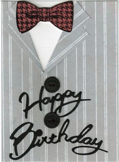 Pinstripe suit for guys by marilynmac - Cards and Paper Crafts at Splitcoaststampers Happy Birthday Wishes Quotes, Birthday Wishes Cards, Happy Birthday Images, Happy Birthday Greetings, Birthday Cards For Men, Scrapbook Cards, Scrapbooking, Card Tags, Greeting Cards Handmade