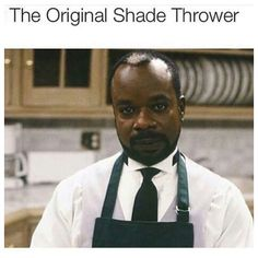 The original shade thrower   Jeffrey from the Fresh Prince of Bel-Air
