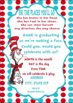 Discover and share Dr Seuss Graduation Quotes. Dr Seuss Graduation Quotes, Dr Seuss Graduation Party, 5th Grade Graduation, Kindergarten Graduation, Graduation Party Invitations, Diy Invitations, College Graduation, Graduation Ideas, Invitation Templates