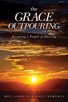 The Grace Outpouring: Blessing Others through Prayer by Roy Godwin, http://www.amazon.com/dp/B00969GDTI/ref=cm_sw_r_pi_dp_rVDnub070X3TK