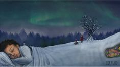 Soon you will sleep 148 William Turner, Nature Illustration, Hush Hush, Gouache, Storytelling, Fairy Tales, Northern Lights, Sleep, Fantasy