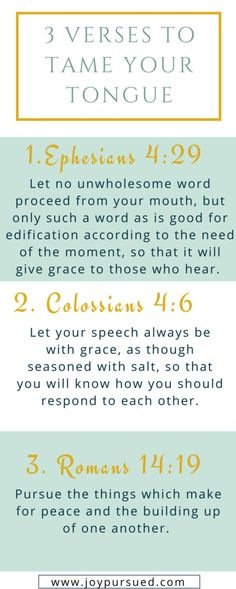 Think before you speak -bible verses Does your tongue ever get the better of you? Learn how praying 3 verses can help you tame your tongue. Click through to read the whole post. Prayer Scriptures, Bible Prayers, Healing Scriptures, Healing Quotes, Scripture Verses, Forgiveness Bible Verses, Bible Verses About Family, Bible Verses About Anger, Catholic Bible Verses