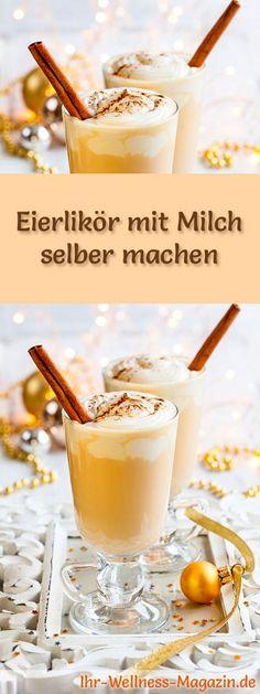 Selbstgemachter Eierlikör - Rezept: Eierlikör mit Milch selber machen - so geht's ... #weihnachten