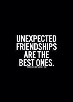 Lucky to have the most unexpected people become friends that understand my weird and unpleasant self. Unexpected Friendship Quotes, New Friendship Quotes, Unexpected Quotes, Inspirational Friendship Quotes, Frienship Quotes, Friendship Images, Inspirational Quotes Pictures, Friendship Love, Friend Friendship