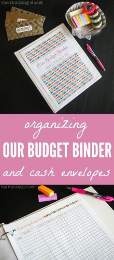 Organizing Our Budget Binder & Cash Envelopes | How we're getting our financial rears in gear, plus a slew of recommended resources and printables for anyone else looking to do the same!  We can do it, folks.  via thinkingcloset.com