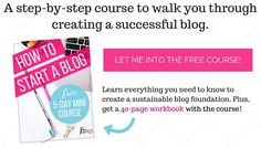 Have you been interested in starting your own blog? Take this FREE 5-Day Mini Course on how to start a blog!