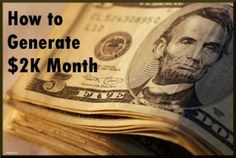 A few ways to monetize your blog and make $2000 a month.  (FYI - blogging is not a get rich quick kind of thing ;) )