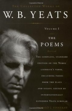The Collected Works of W.B. Yeats, Vol. 1: The Poems, 2nd Edition: Richard J. Finneran: 9780684839356: AmazonSmile: Books