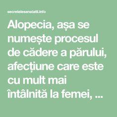 Alopecia, așa se numește procesul de cădere a părului, afecțiune care este cu mult mai întâlnită la femei, decât printre bărbați. Această problemă o are fiecare a doua sau a treia femeie, iar fiecare din ele și-ar dori o soluție! Uite că noi am găsit-o! Este foarte simplă, dar cel mai important este că te va ajuta nespus de bine! Secretul este în rozmarin! Care este folosit pentru oprirea procesului de cădere a părului, pentru creșterea părului și pentru redarea unei străluciri intense…
