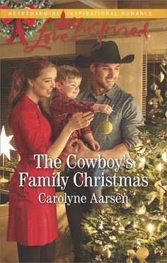 Carolyne Aarsen - The Cowboy's Family Christmas