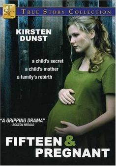 Directed by Sam Pillsbury. With Kirsten Dunst, Park Overall, Julia Whelan, David Andrews. Based on a true story, 15 year old Tina Spangler discovers she is pregnant. Her choices are abortion, adoption, or a lonely, exhausting life as a single parent. Abandoned by her boyfriend, she turns to her mother. Tina discovers although it has torn her world apart, her pregnancy could re-unite her shattered family and help her find her true purpose in life.
