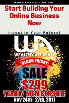 Black Friday Sale 2017 Wealthy Affiliate Find Out Ways To Earn Money, Earn Money From Home, Way To Make Money, Make Money Online, Work From Home Jobs, Affiliate Marketing, Black Friday, Online Business, The Good Place