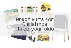 Great Gifts for Christmas - Three Year Olds
