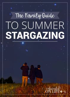 Stargazing for Families! – A Fun, Free Course The Family Guide To Summer Stargazing - summer fun activity for the family!The Family Guide To Summer Stargazing - summer fun activity for the family! Space Activities For Kids, Summer Activities For Kids, Science Activities, Kid Science, Science Resources, Science Education, Family Activities, Physical Education, Family Night