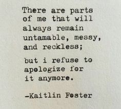 I refuse to apologize for it