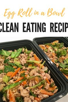 The best egg roll in a bowl recipe! Great for clean eating and meal prepping. 21 day fix approved!
