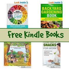 Free Kindle Book List: The Backyard Gardening Book, Healthy Snacks For Work, and More
