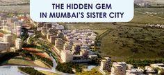 The Hidden Gem in Mumbai's Sister City