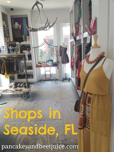 A guide to the best shops in Seaside, Florida    Pancakes & Beet Juice