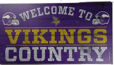 """13"""" x 24"""" Wooden Minnesota Vikings Country Sign"""